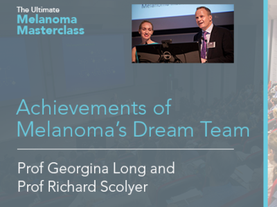 Achievements of Melanoma's Dream Team  | 18 mins