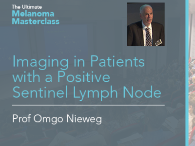 Imaging in Patients with a Positive Sentinel Lymph Node | 9 min