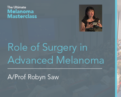 Role of Surgery in Advanced Melanoma | 7 min