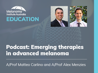 Emerging therapies in advanced melanoma | 33 min