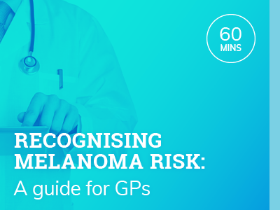 Recognising melanoma risk: A guide for GPs | RACGP Accredited | 1hr