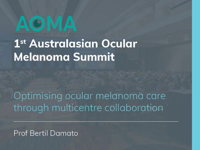 Optimising ocular melanoma care through multicentre collaboration | 35 min