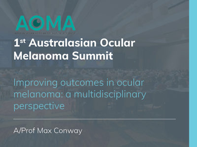 Improving outcomes in ocular melanoma: A multidisciplinary perspective | 18 min
