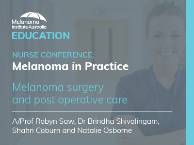 Melanoma surgery and postoperative care | 74 min