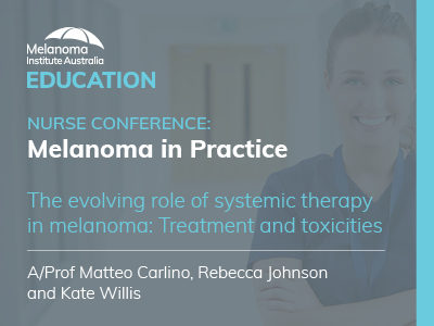 The evolving role of systemic therapy in melanoma: Treatment and toxicities | 61 min