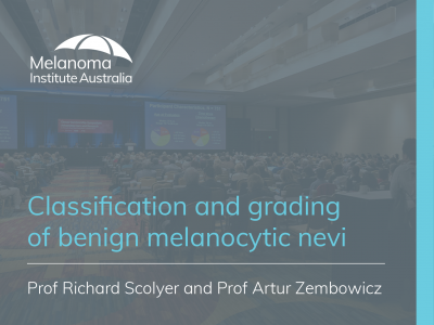 Classification and grading of benign melanocytic nevi | 56 min