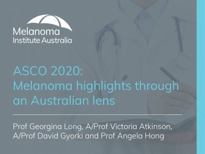 ASCO 2020: Melanoma highlights through an Australian lens | 66 min