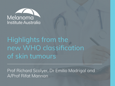 Highlights from the new W.H.O classification of skin tumours | 1 hr 32 min