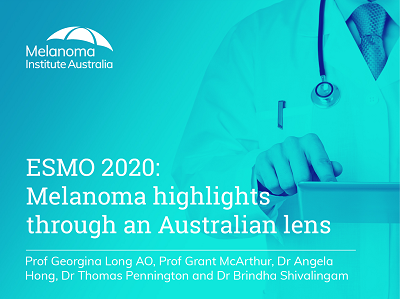 ESMO 2020: Melanoma highlights through an Australian lens | 63 min
