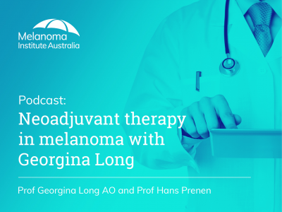 Neoadjuvant therapy in melanoma with Georgina Long | 45 min