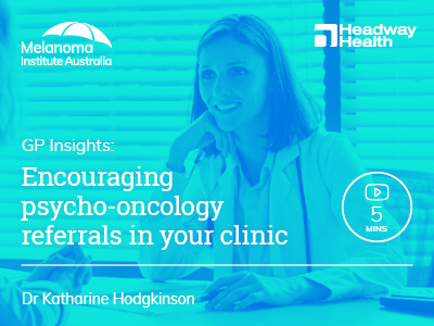 Encouraging psycho-oncology referrals in your clinic | 5 min