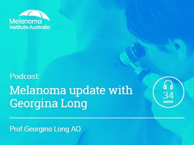 Melanoma update with Georgina Long | 34 min